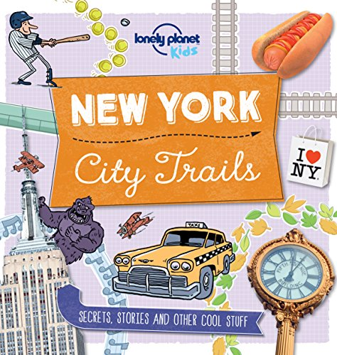 City Trails - New York (Lonely Planet - Capital City Kids