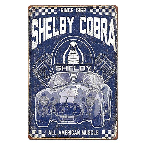 Muscle Car Signs - Vintage Shelby Cobra American Muscle Car Tin Sign Metal Sign Metal Decor Wall Sign Wall Poster Wall Decor Door Plaque TIN Sign 7.8X11.8 INCH