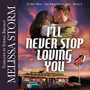 I'll Never Stop Loving You Audiobook