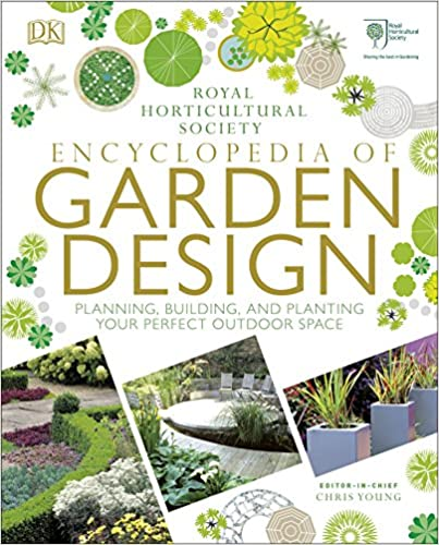 Rhs Encyclopedia Of Garden Design Planning Building And Planting