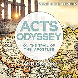 Acts Odyssey: On the Trail of the Apostles