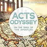 Acts Odyssey: On the Trail of the Apostles | Rene Schlaepfer