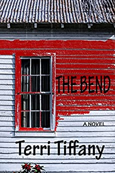 The Bend: A psychological thriller that will grip you to the final pages by [Tiffany, Terri]