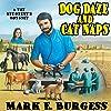 Dog Daze and Cat Naps