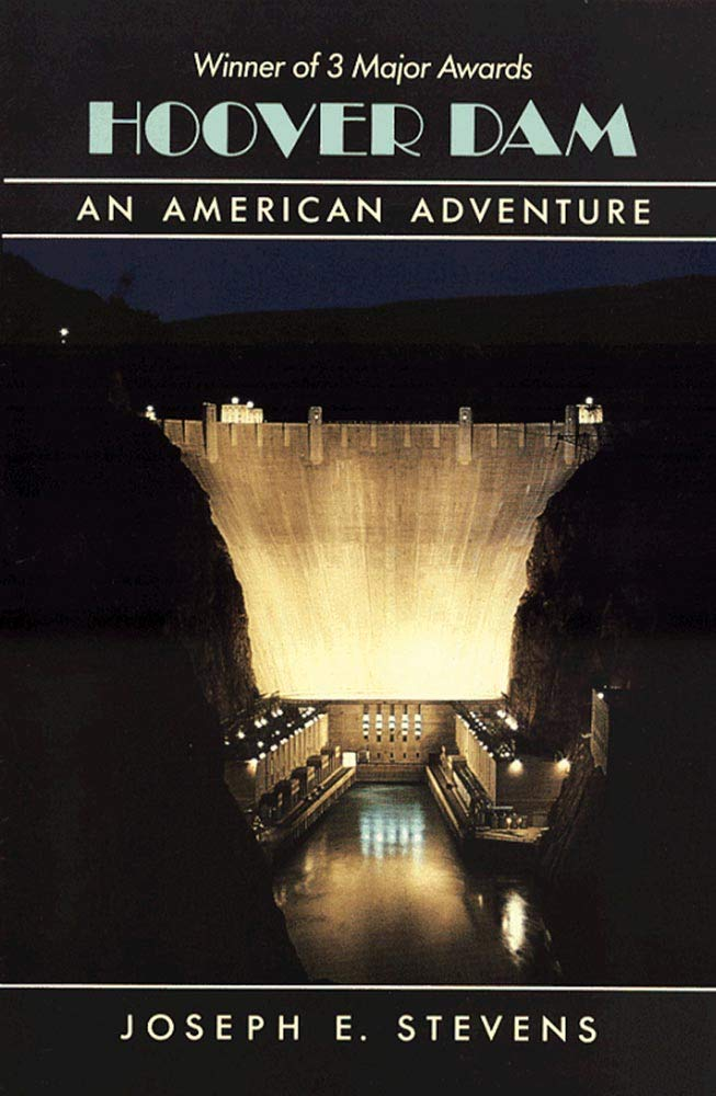 Hoover Dam: An American Adventure: Joseph E  Stevens