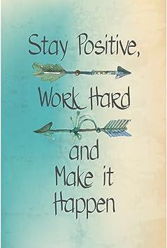 """Amazon.com: Cartel con frase motivadora """"Stay positive ..."""