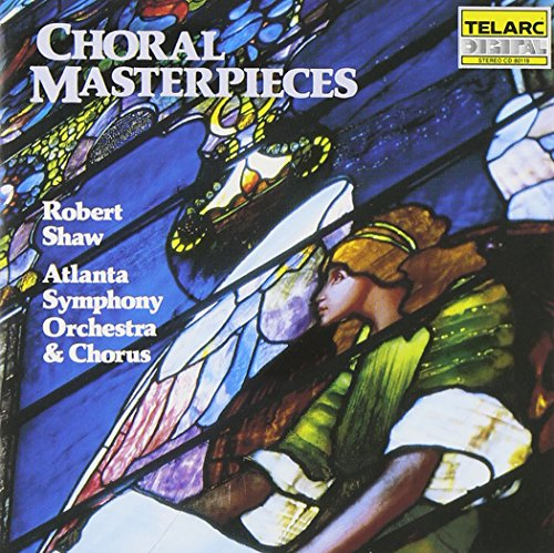 - Choral Masterpieces