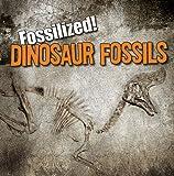 Dinosaur Fossils, Kathleen Connors, 1433964082