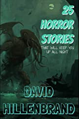 25 Horror Stories That Will Keep You Up All Night Paperback