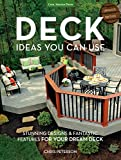 outdoor design ideas Deck Ideas You Can Use - Updated Edition