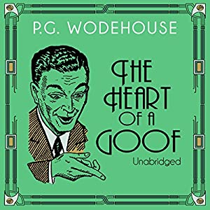 The Heart of a Goof Audiobook