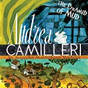 The Pyramid of Mud: Inspector Montalbano, Book 22 | Andrea Camilleri