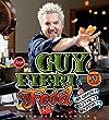 Guy Fieri Food: Cookin' It, Livin' It, Lovin' It
