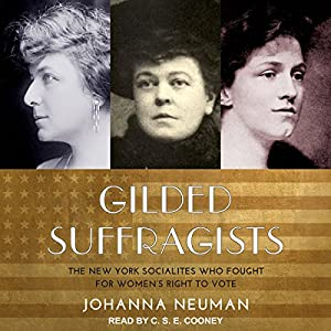 Gilded Suffragists Audiobook
