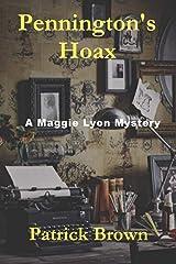 Pennington's Hoax (A Maggie Lyon Mystery) (Volume 2) Paperback