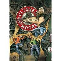 Ulysses Moore - 3: Aynalar Evi