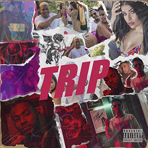 Trip [Explicit]