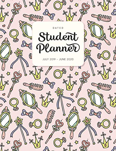 Dated Student Planner July 2019 - June 2020: High School or Middle School Planner with Subject Blocks - Princess Vanity Table Mirror & Accessories ... for Academic Year 2019-2020 - Cute) ()