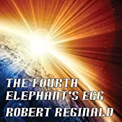 The Fourth Elephant's Egg: The Hypatomancer's Tale, Book 3 | Robert Reginald