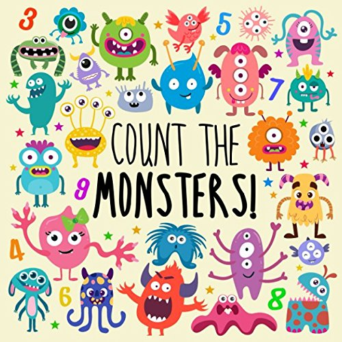 Count the Monsters!: A Fun Picture Puzzle Book for 2-5 Year Olds
