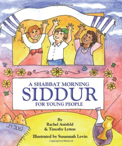 A Shabbat Morning: Siddur (For Young People)