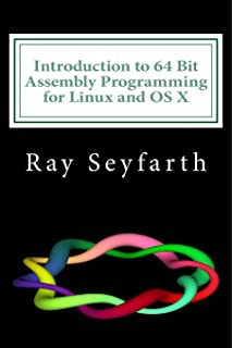 Modern X86 Assembly Language Programming: 32-bit, 64-bit, SSE, and