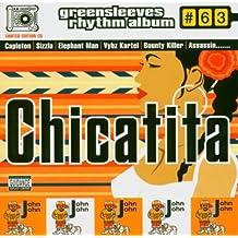 Chicatita: Greensleeves Rhythm Album #63