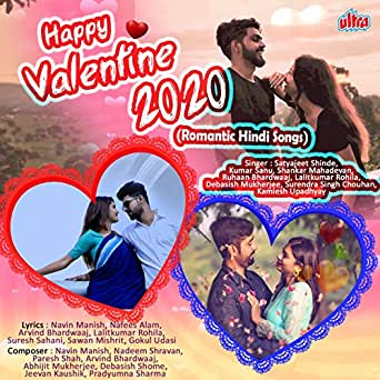 Amazon Com Happy Valentine 2020 Romantic Hindi Songs Various Artists Mp3 Downloads Check out non stop hindi party songs audio jukebox which consists of hindi songs aankh marey, nikle currant, akh lad jaave, bom diggy diggy, lahore, dilbar, dil chori, tere naal nachna, tamma tamma again, husn parcham,hard. amazon com