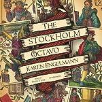 The Stockholm Octavo | Karen Engelmann