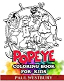 Popeye Coloring Book for Kids: Coloring All Your Favorite Popeye Characters