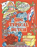 img - for Typical Dutch: Adult Coloring Book book / textbook / text book