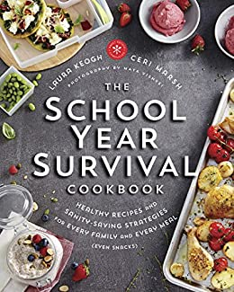 Download for free The School Year Survival Cookbook: Healthy Recipes and Sanity-Saving Strategies for Every Family and Every Meal