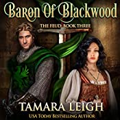 Baron of Blackwood: The Feud, Book 3 | Tamara Leigh