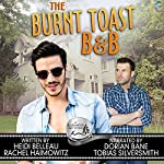 The Burnt Toast B&B: A Bluewater Bay Novel | Heidi Belleau,Rachel Haimowitz