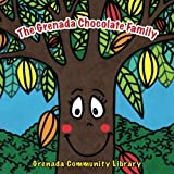 img - for The Grenada Chocolate Family: A Mama LeSedi Story book / textbook / text book