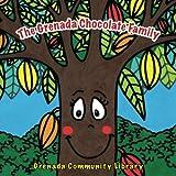The Grenada Chocolate Family: A Mama LeSedi Story