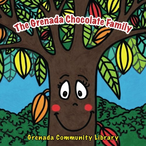 The Grenada Chocolate Family: A Mama LeSedi Story