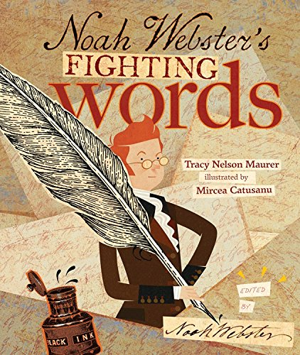 Noah Webster's Fighting Words Best Picture Books Celebrating Words