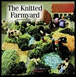 The Knitted Farmyard, Hannelore Wernhard, 1844482170