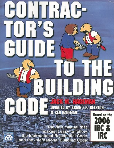 Contractor's Guide to the Building Code: Based on the 2006 Ibc & Irc by Brand: Craftsman Book Co