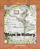 Maps in History, Walter Oleksy, 0531166333