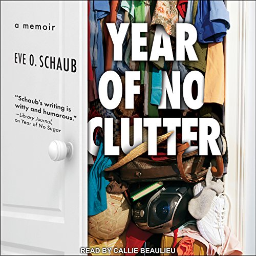 Year of No Clutter: A Memoir by Tantor Audio