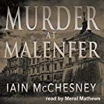 Murder at Malenfer | Iain McChesney