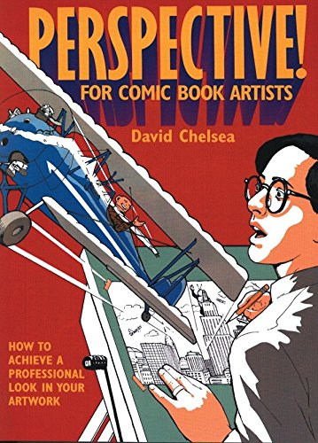 Perspective! for Comic Book Artists: How to Achieve a...