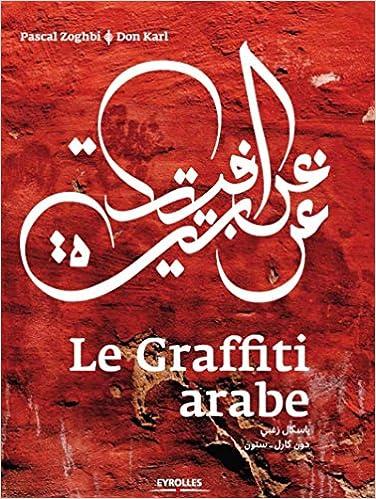 En ligne téléchargement gratuit Le Graffiti Arabe pdf ebook