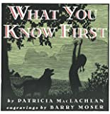 What You Know First (Trophy Picture Books (Paperback))