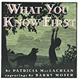 img - for What You Know First (Trophy Picture Books (Paperback)) book / textbook / text book