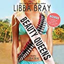 Beauty Queens Audiobook by Libba Bray Narrated by Libba Bray