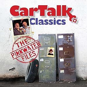 Car Talk Classics: The Pinkwater Files Radio/TV Program