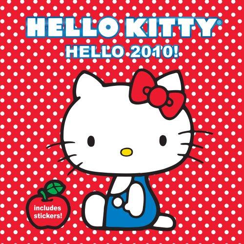 Hello Kitty Hello 2010! Wall Calendar